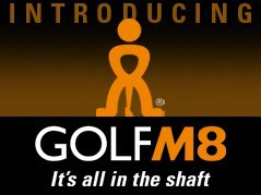 Golfm8 It's all in the shaft